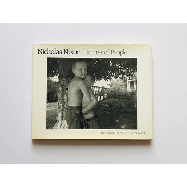 Pictures of people by Nicholas Nixon ; introduction by Peter Galassi