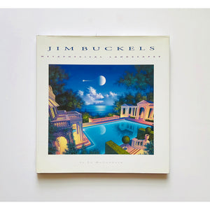 Jim Buckels : metaphysical landscapes introduction and commentaries by Ed McCormack ; edited, designed and produced by Marshall Lee.
