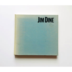 Jim dine : painting what on is by David Shapiro