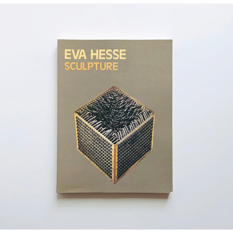 Eva Hesse : sculpture : catalogue raisonne by Bill Barrette