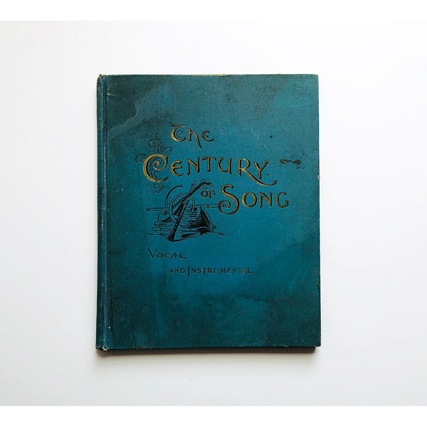 The Century of Song ; Suitable for the home circle and pubic concerts, and adapted to every range of voice compiled by Adam Geibel. Embellished with beautiful phototype engravings and portraits, Vol. 1.