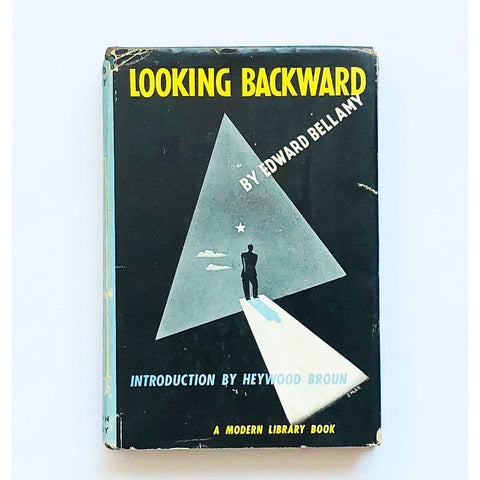 Looking Backward 2000-1887 by Edward Bellamy with an introduction by Heywood Broun