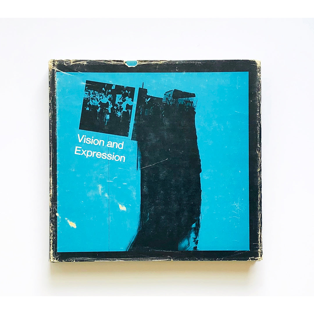 Vision and expression ; An international survey of Contemporary photography edited by Nathan Lyons