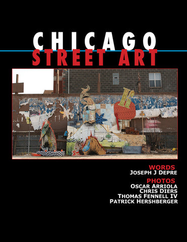 Chicago Street Art by Joseph J. Depre