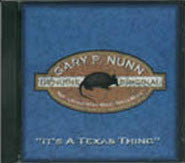 CD - Its A Texas Thing - Gary P. Nunn