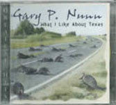 CD - What I Like About Texas - Gary P. Nunn