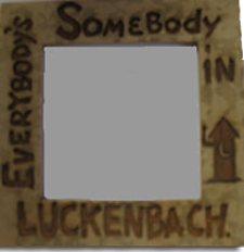 Magnet- Everybody's Somebody In Luckenbach Frame