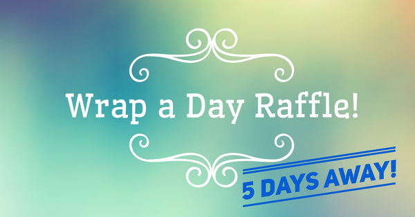 Wrap A Day Raffle Ticket