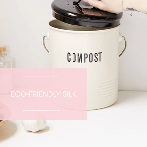Eco-Friendly Silk