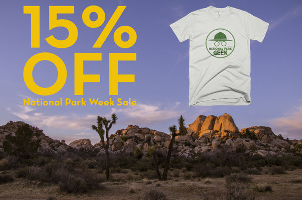 ENJOY NATIONAL PARK WEEK / ENJOY OUR SALE