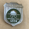 National Park Geek Badge Pin (includes shipping)