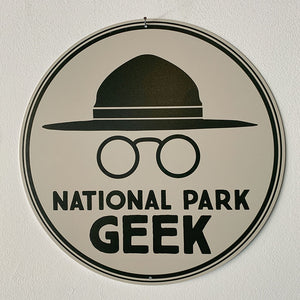 Sign - 12 inch National Park Geek