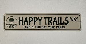 Sign - Happy Trails Roadsigns