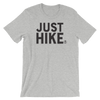 Just Hike T-Shirt - Various Colors