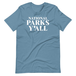 National Parks Y'All T-Shirt