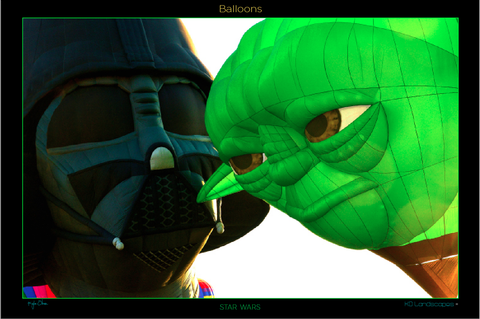 Hot Air Balloons .. Star Wars .. Darth Vader .. Yoda