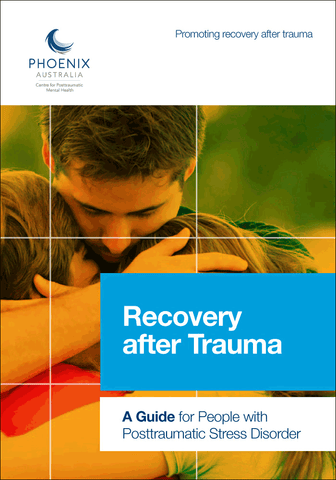 Recovery after Trauma – A Guide for People with PTSD