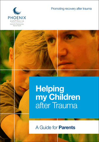 Helping my Children after Trauma – A Guide for Parents