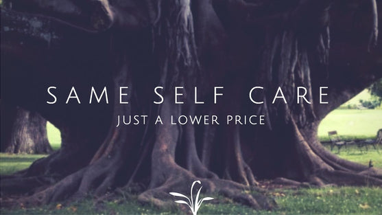 Same self care. Just a lower price.