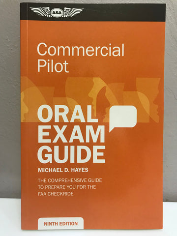 ASA, Oral Exam Guide for Commercial Pilot, 9th Edition, p/n ASA-OEG-C9