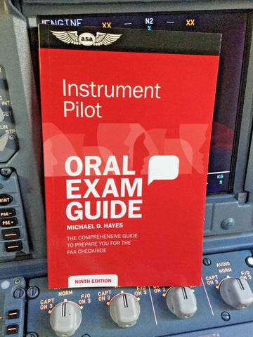 ASA, Oral Exam Guide for Instrument Pilot Rating, (IFR Checkride) p/n ASA-OEG-I9