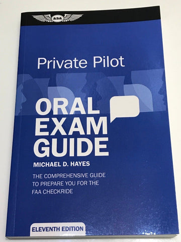 ASA, Oral Exam Guide for Private Pilot, 11th Edition, p/n ASA-OEG-P11