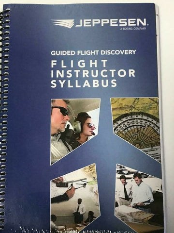 Jeppesen, GFD, Flight Instructor (CFI) Syllabus, p/n 10001865
