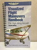 ASA, Visualized Flight Maneuvers Handbook for Low Wing or High Wing Aircraft