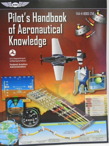 ASA, Pilot's Handbook of Aeronautical Knowledge, p/n ASA-8083-25B New Revision