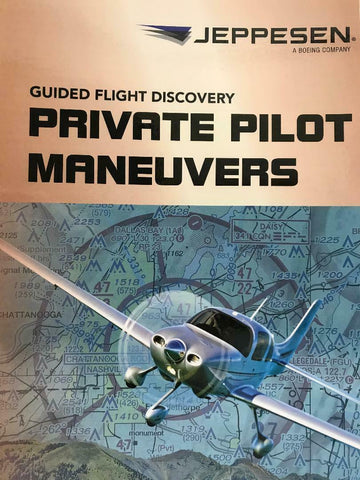 Jeppesen, GFD, Private Pilot Maneuvers, 5th ed. p/n 10001361