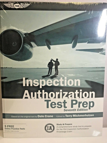 ASA, FAA Inspection Authorization (IA), Test Prep, 8th ed., p/n ASA-IA-8