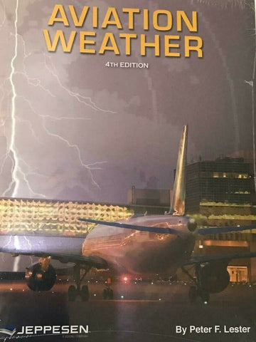 Jeppesen, Aviation Weather Textbook, 4th Ed., p/n 10001850