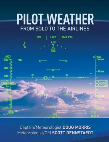 Textbook, Pilot Weather from Solo to the Airlines