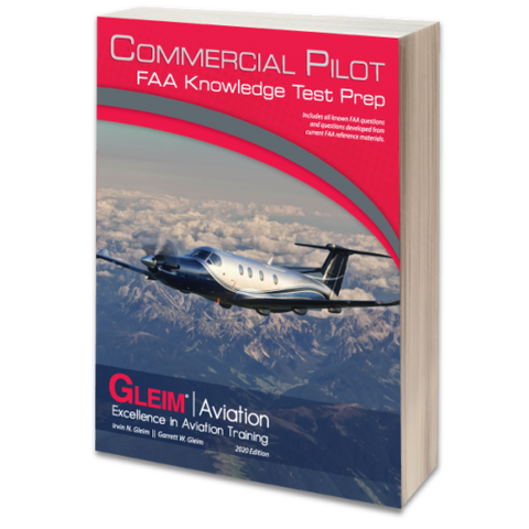 Gleim, Commercial Pilot FAA Knowledge Test Prep, 2020 Edition, p/n CPKT- 20