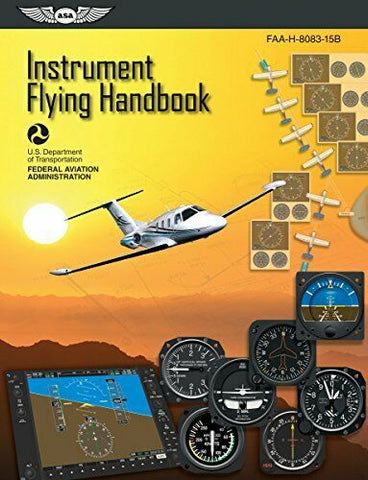 ASA, Instrument Flying Handbook, p/n ASA-8083-15B