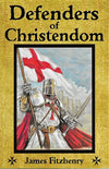 Defenders of Christendom