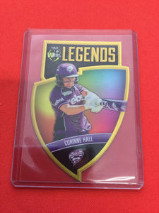 18/19 Tap N Play BBL Legends CLS-11 #/750 CORINNE HALL Hobart Hurricanes