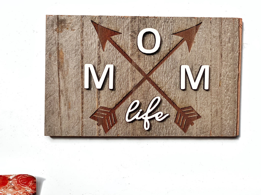 "MOM life - arrows Mini Barnwood Magnet made with Authentic Barn Wood 3"" x 5"""
