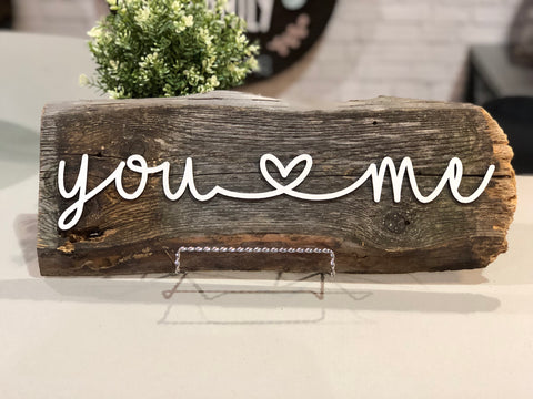 You heart Me Authentic Barn Wood Sign 3D Cut Out Letters