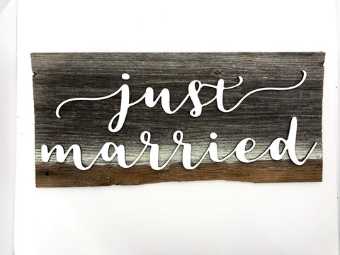 "Just Married Authentic Barn Wood Sign 7-8"" x 16"" with 3D cut letters"
