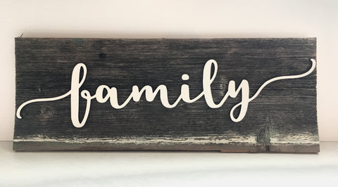 "Family Authentic Barn Wood Sign 5-6"" x 15"" with 3D cut letters"