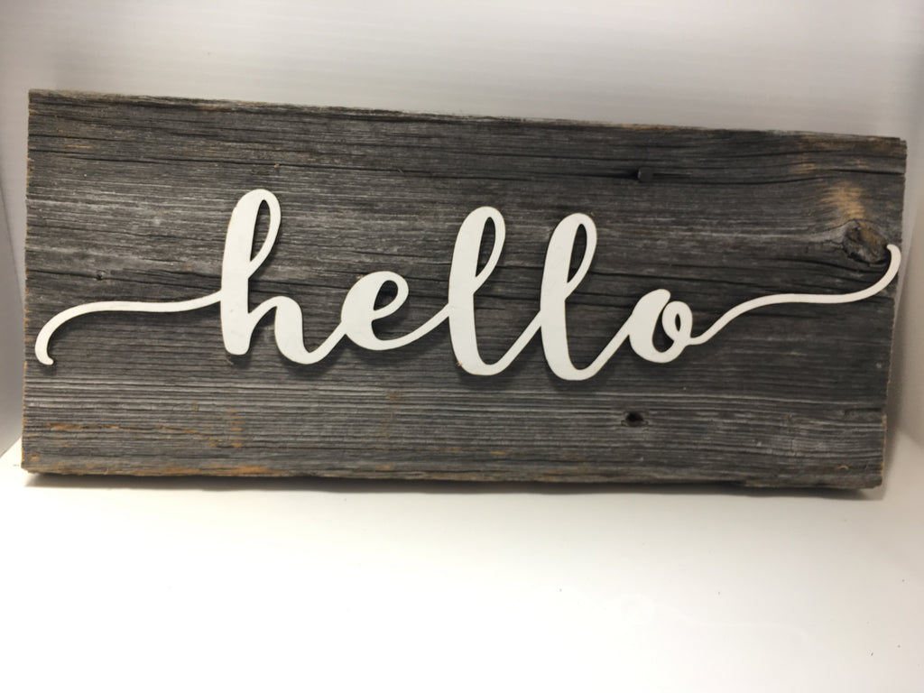 "Hello Authentic Barn Wood Sign 5-6"" x 15"" with 3D cut letters"