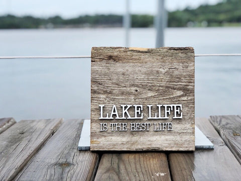 Lake Life is the best life Authentic Barn Wood Sign with 3D cut letters