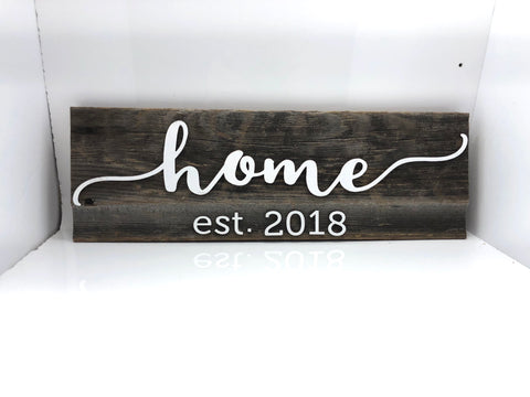 "home est. 2018 Barn Wood Sign 18"" with 3D cut letters"
