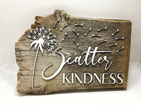 "Scatter Kindness Dandelion Authentic Barn Wood sign 8-9"" x 12"""