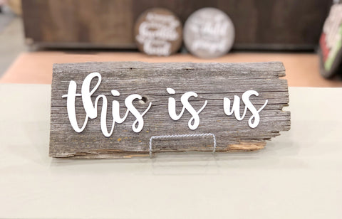 "This is us Authentic Barn Wood Sign 5-6"" x 15"" with 3D cut letters"