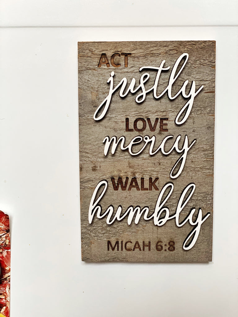 "Act Justly Love Mercy Walk Humbly Mini Barnwood Magnet made with Authentic Barn Wood 3"" x 5"""
