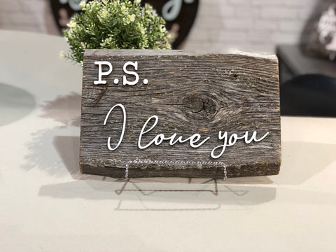 P.S. I love you Authentic Barn Wood Sign 3D Cut Out Letters