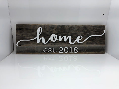 "home est. 2018 Barn Wood Sign 16"" with 3D cut letters"
