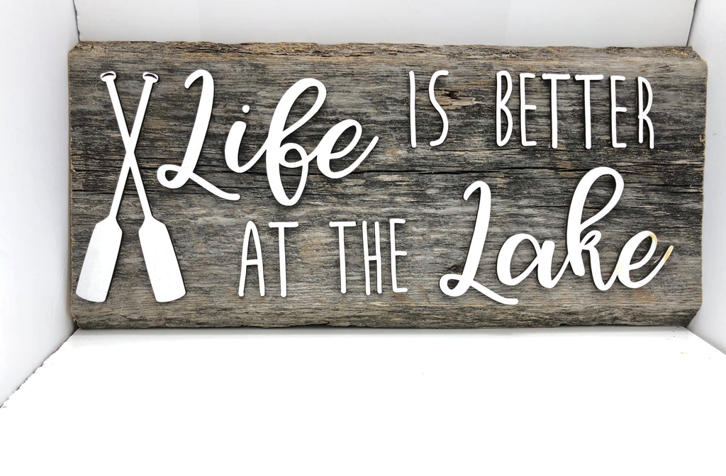 "Life is better at the Lake Authentic Barn Wood LIVE EDGE Sign 7-8"" x 18"" with 3D cut letters"